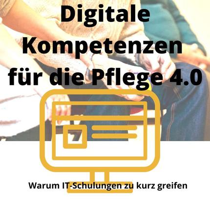 Digitale Kompetenzen für die Pflege 4.0. Dr. Karin Reichel und Rebecca Reichel diskutieren die Frage, wie die neuen Technologien nutzbringend in den Arbeitsallatg von Pflegekräften integriert werden können.