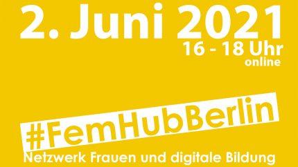 #FemHubBerlin12 2.6.21