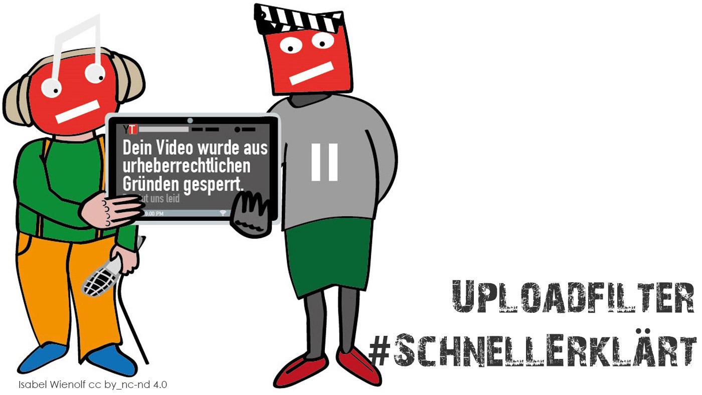 #SchnellErklärt: Uploadfilter – zwischen Urheberschutz und Zensur © Isabel Wienold cc by -nc-nd 4.0