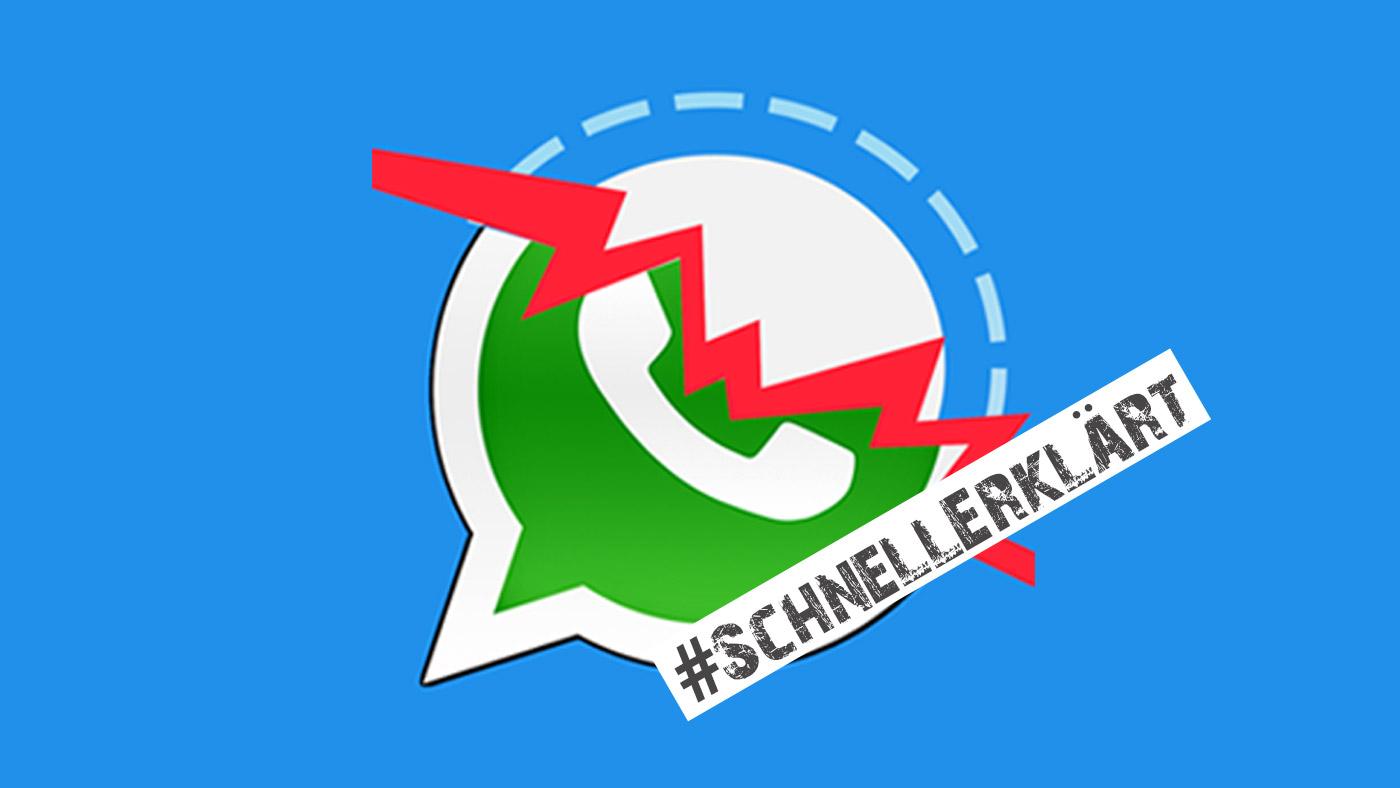 #SchnellErklärt: WhatsApp - ein Signal zum Wechseln? ©Promo/Montage: FCZB