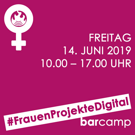 #FrauenProjekteDigital - Barcamp am 14.06.2019 im FCZB